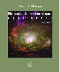 Éléments de mathématiques appliquées vol. 2