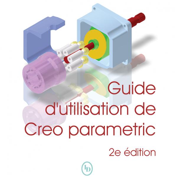 Creo Parametric couverture 2e édition